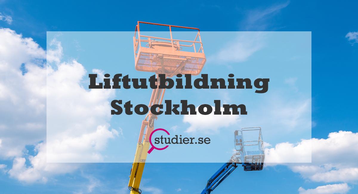 Liftutbildning Stockholm