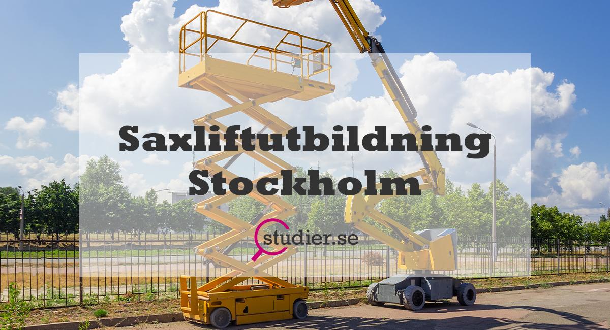 Saxlift Utbildning Stockholm