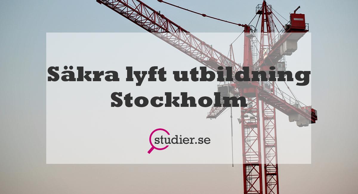 säkra lyft utbildning stockholm