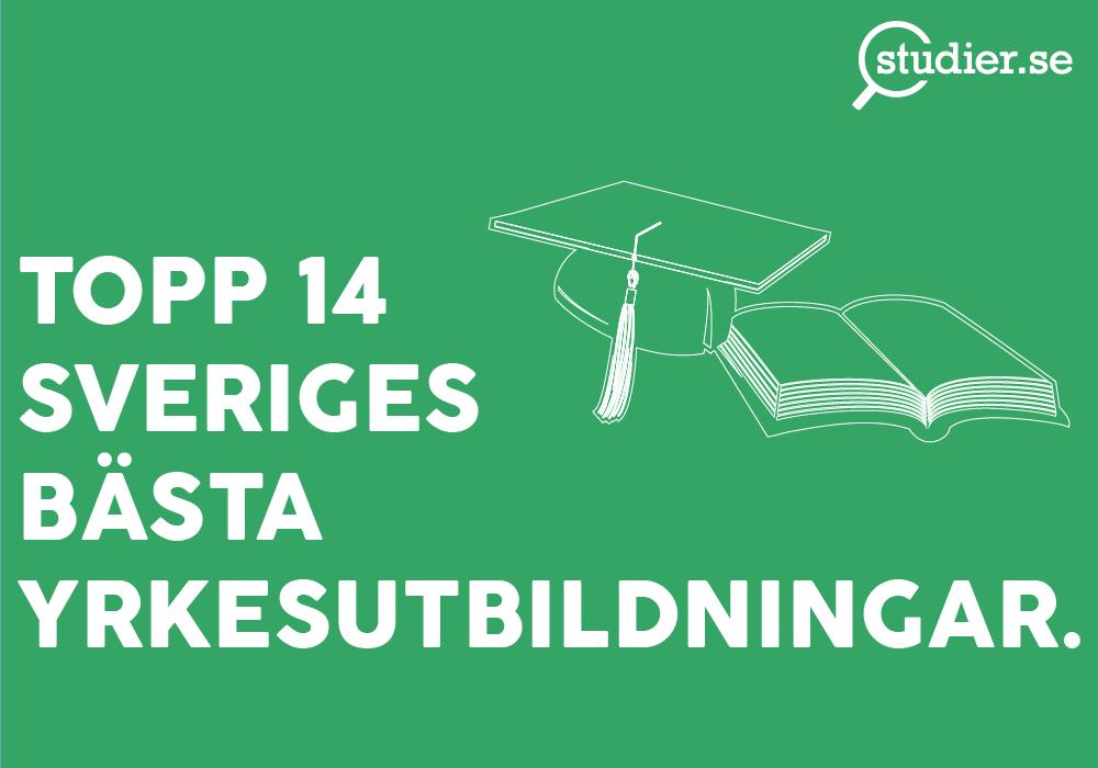 topp-14-sveriges-bästa-yrkesutbildningar