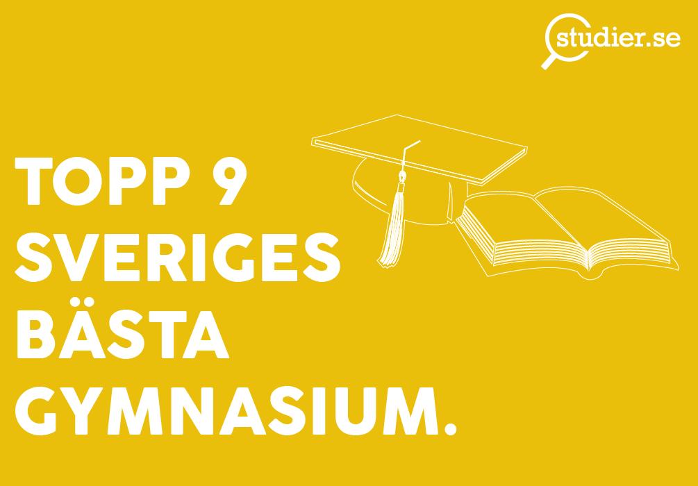 topp-9-sveriges-bästa-gymnasium
