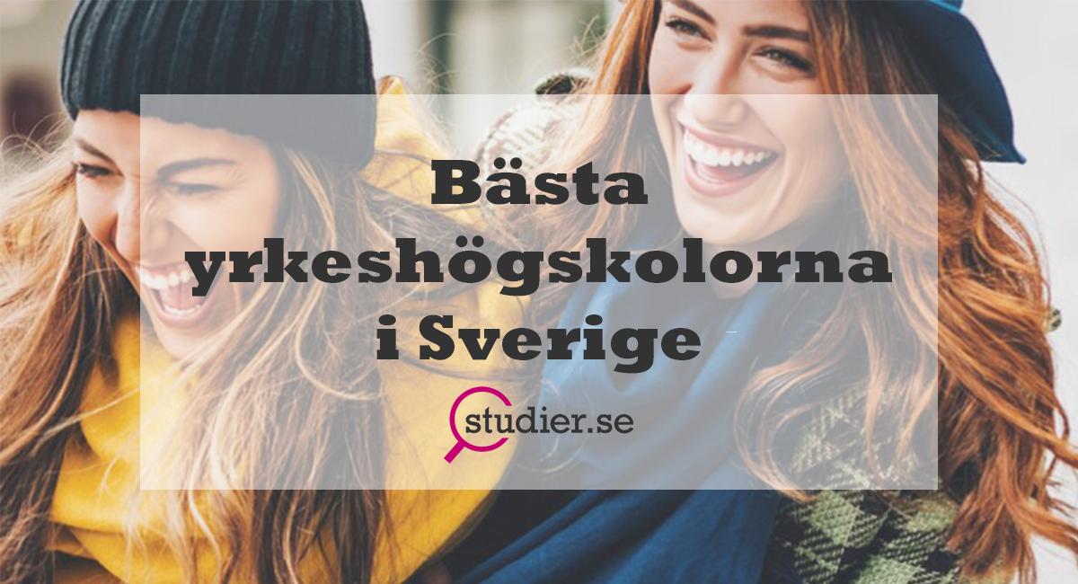Bästa yrkeshögskolorna i Sverige