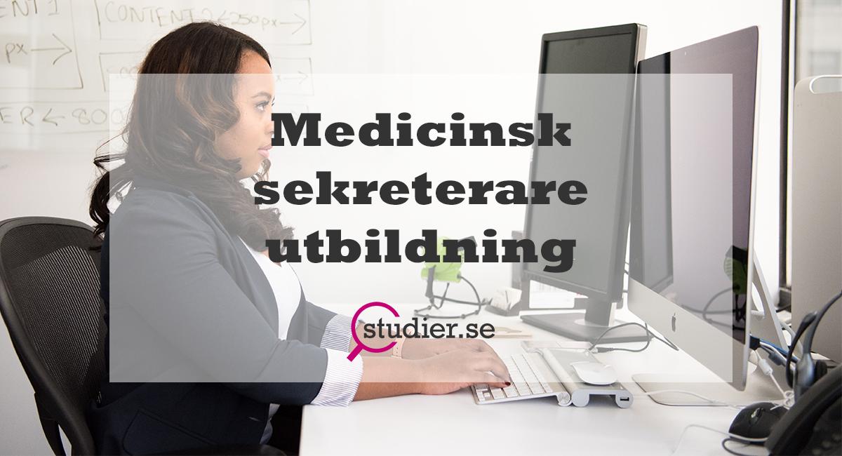 medicinsk sekreterare utbildning