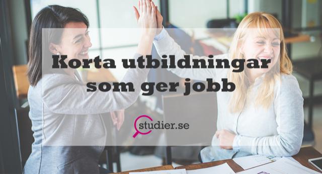 10 korta utbildningar som ger jobb och bra lön