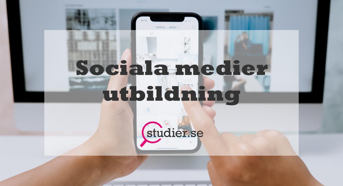 sociala medier utbildning